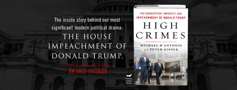 High Crimes: The Corruption, Impunity , and Impeachment of Donald Trump